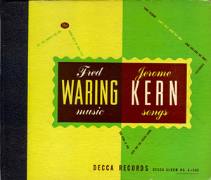 Fred Waring Music-Jerome Kerns Songs